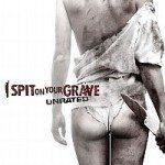 I Spit on Your Grave (Pljunem na vaš grob) 2010