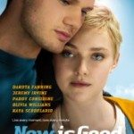 Now Is Good (Sada je dobro) 2012
