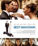 Best Man Down (Kumova tajna) 2012