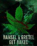 Hansel & Gretel Get Baked (Napušeni Ivica i Marica) 2013