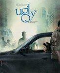 Ugly (Odvratno) 2014
