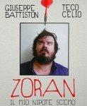 Zoran, il mio nipote scemo (Zoran, moj nećak idiot) 2013