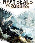 Navy SEALs vs. Zombies (FOKE protiv zombija) 2015