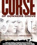 The Curse Of Downers Grove (Kletva Dauners Grouva) 2015