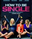 How To Be Single (Kako biti solo) 2016