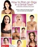 How To Plan An Orgy In A Small Town (Kako isplanrati orgiju u malom mestu) 2015