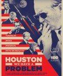Houston, We Have A Problem! (Hjuston, imamo problem!) 2016