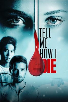 tell-me-how-i-die-movie-poster-images-712x1024