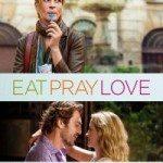Eat Pray Love (Jedi, moli, voli) 2010