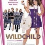 Wild Child (Buntovnica u internatu) 2008