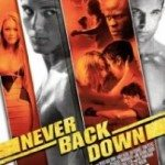 Never Back Down (Nema predaje 1) 2008