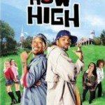 How High (Totalno napušeni) 2001