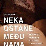 Neka ostane među nama (Domaći film) 2010