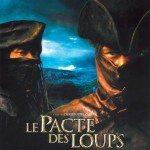 Le pacte des loups (Pakt sa vukovima) 2001