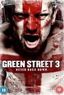 Green-Street-3-Never-Back-Down