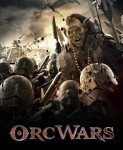 Orc Wars (Rat orkova) 2013