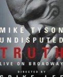 Mike Tyson: Undisputed Truth (Majk Tajson: Neosporna istina) 2013