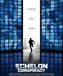 Echelon Conspiracy (Zavera Ešalon) 2009