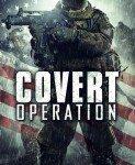 Covert Operation (Tajna operacija) 2014