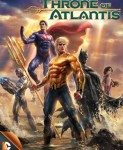 Justice League: Throne Of Atlantis (Liga pravde: Tron Atlantide) 2015