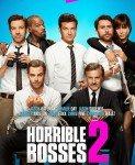 Horrible Bosses 2 (Kako se rešiti šefa 2) 2014