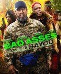 Bad Ass 3: Bad Asses on the Bayou (Opasna faca 3) 2015