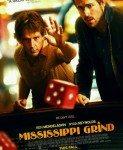 Mississippi Grind (Šetnja po Misisipiju) 2015
