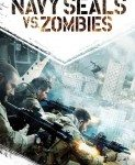 Navy SEALs vs. Zombies (FOKE protiv zombija) 2015