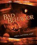 Bad Behavior (Opasno ponašanje) 2013