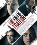 Our Kind Of Traitor (Izdajnik po našem ukusu) 2016