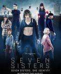 Seven Sisters (Sedam sestara) 2017